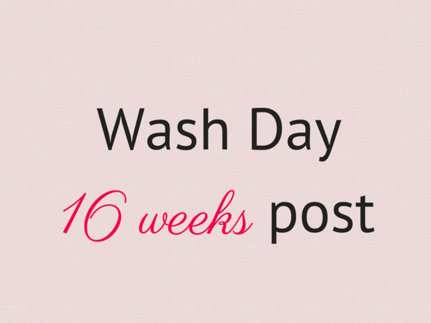 Wash Day16 weeks post